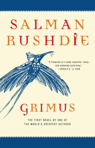 Grimus By: Salman Rushdie