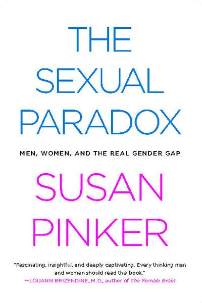 The Sexual Paradox By: Susan Pinker