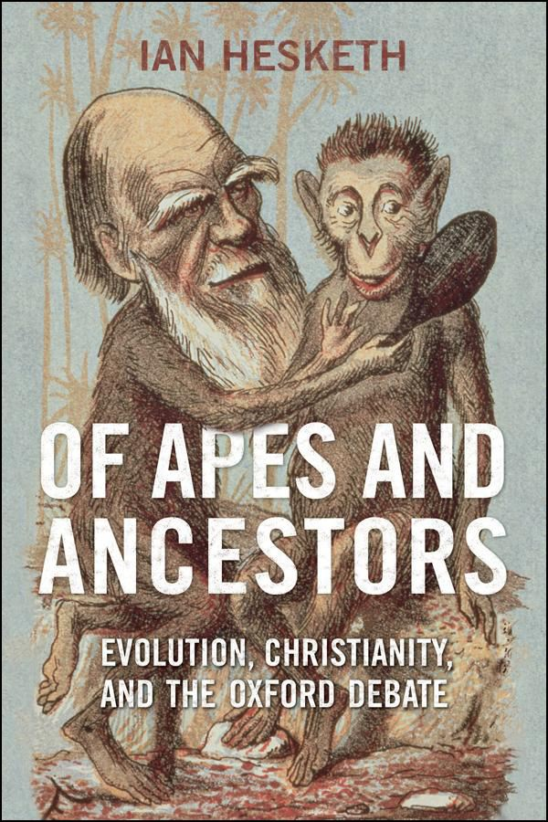 Of Apes and Ancestors By: Ian  Hesketh