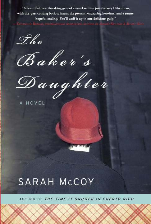 The Baker's Daughter By: Sarah McCoy