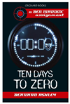 Ten Days To Zero  by Bernard Ashley, Ashley Bernard and Ashley Bernard book cover | Buy Ten Days To Zero from the Angus and Robertson bookstore