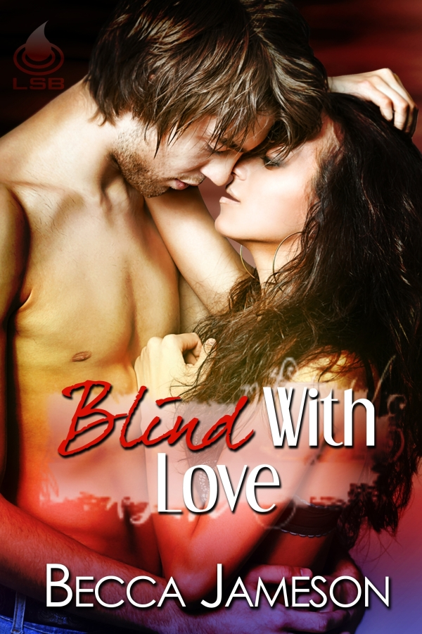 Blind With Love By: Becca Jameson