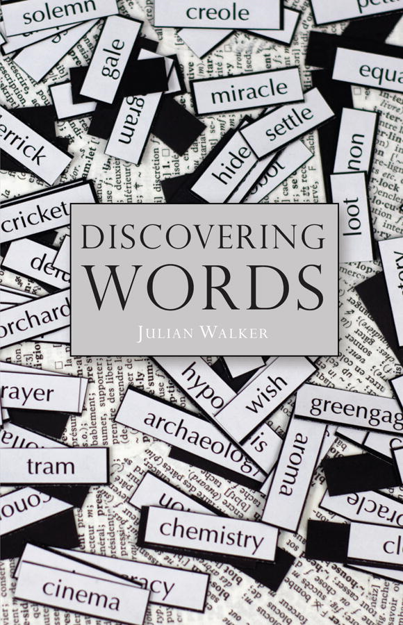 Discovering Words By: Julian Walker