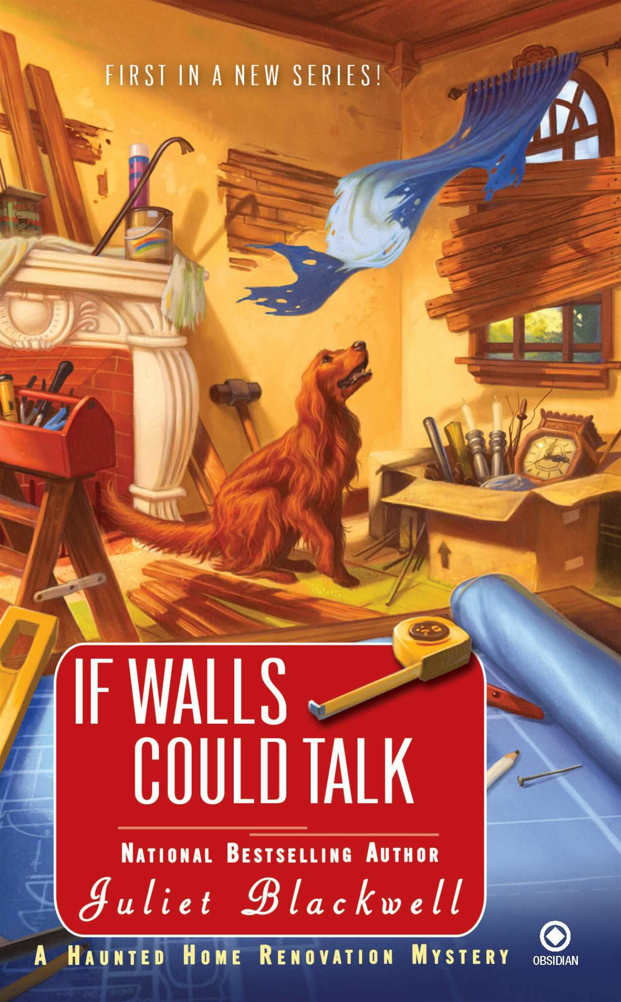 If Walls Could Talk By: Juliet Blackwell