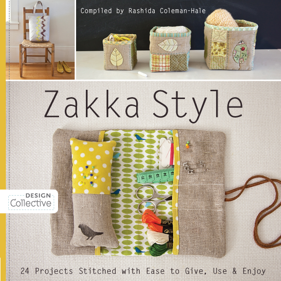 Zakka Style: 24 Projects Stitched with Ease to Give, Use & Enjoy By: Rashida Coleman-Hale