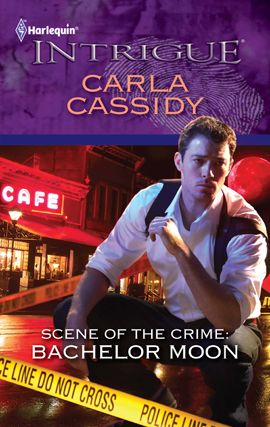 Scene of the Crime: Bachelor Moon By: Carla Cassidy