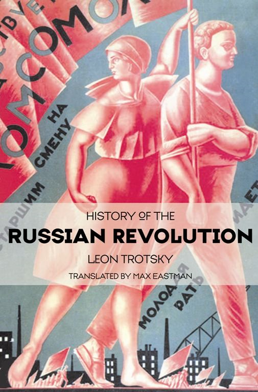 leon trotskys attributes to the russian revolution The contributions of dr alfred adler (1870-1937) have been central leon trotskys attributes to the russian revolution to psychology and 16-7-2012 here is some very.