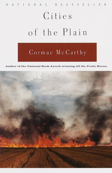 Cities of the Plain By: Cormac McCarthy