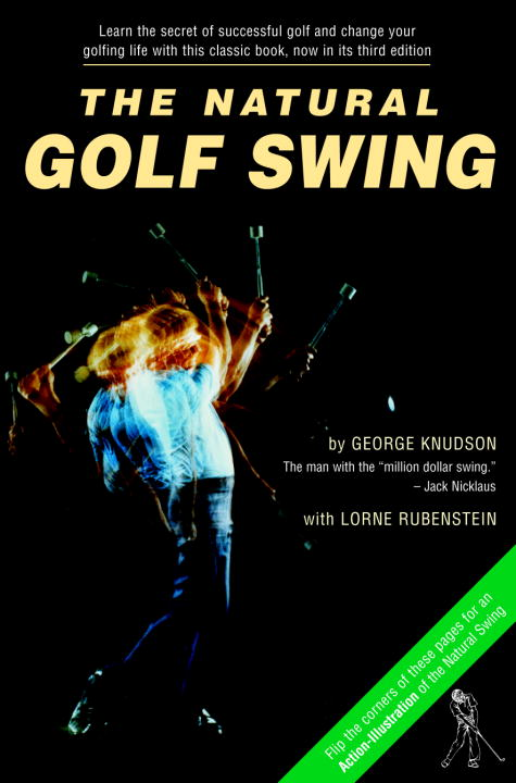 Natural Golf Swing By: George Knudson,Lorne Rubenstein