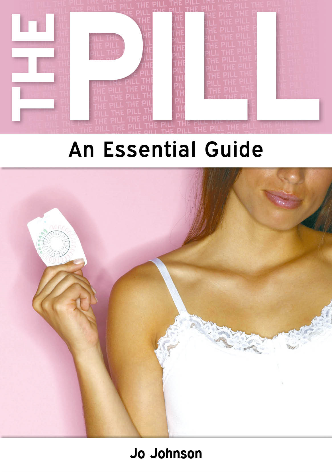 The Pill: An Essential Guide