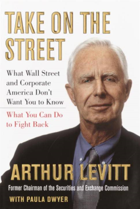 Take on the Street By: Arthur Levitt