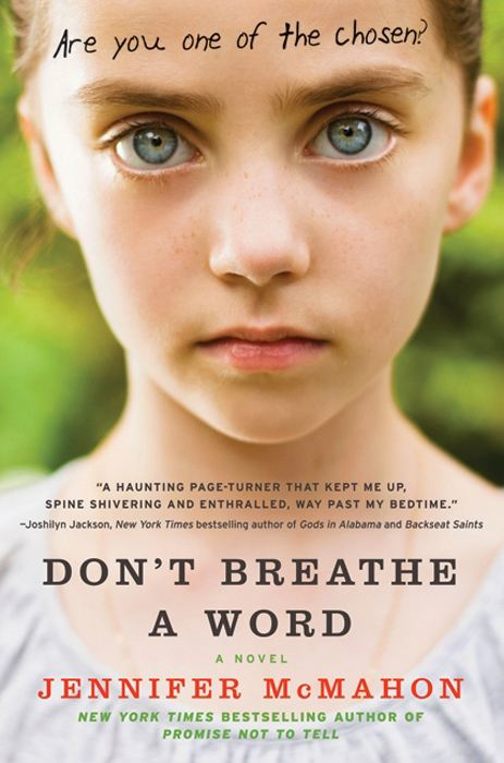 Don't Breathe a Word By: Jennifer McMahon
