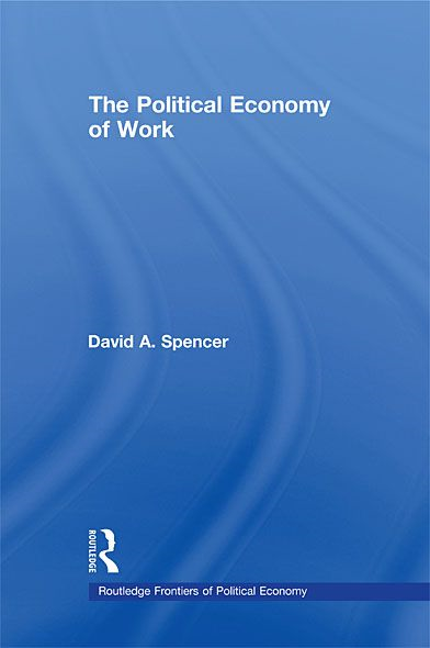 The Political Economy of Work