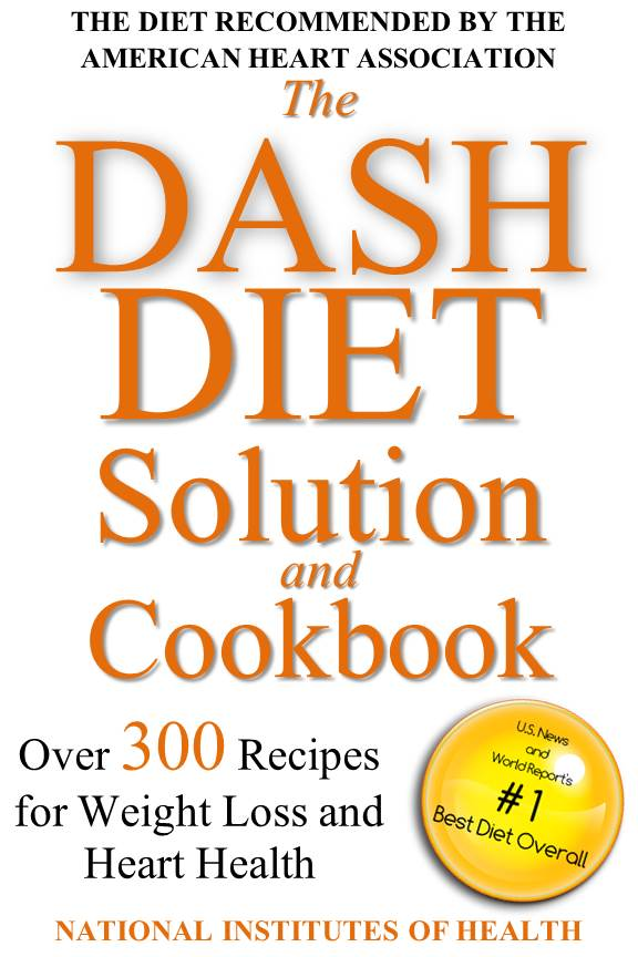 The DASH Diet Solution and Cookbook