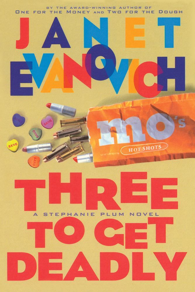 Three To Get Deadly By: Janet Evanovich