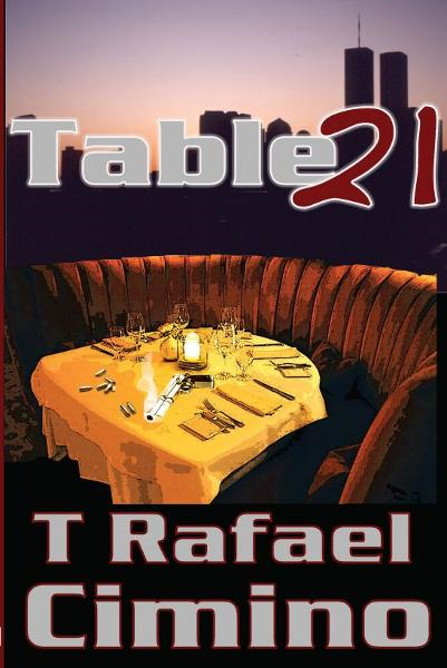 Table 21 By: T. Rafael Cimino
