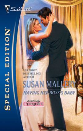 Having Her Boss's Baby By: Susan Mallery