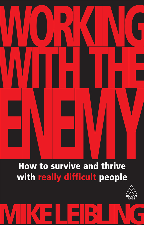 Working with the Enemy By: Mike Leibling