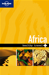 Lonely Planet Healthy Travel - Africa: