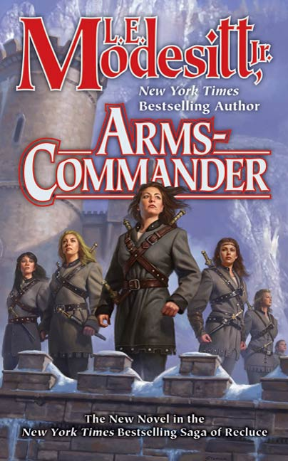 Arms-Commander By: L. E. Modesitt