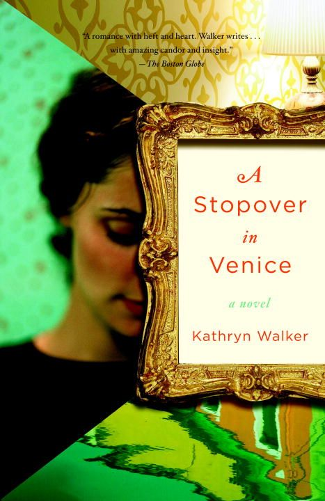 A Stopover in Venice By: Kathryn Walker