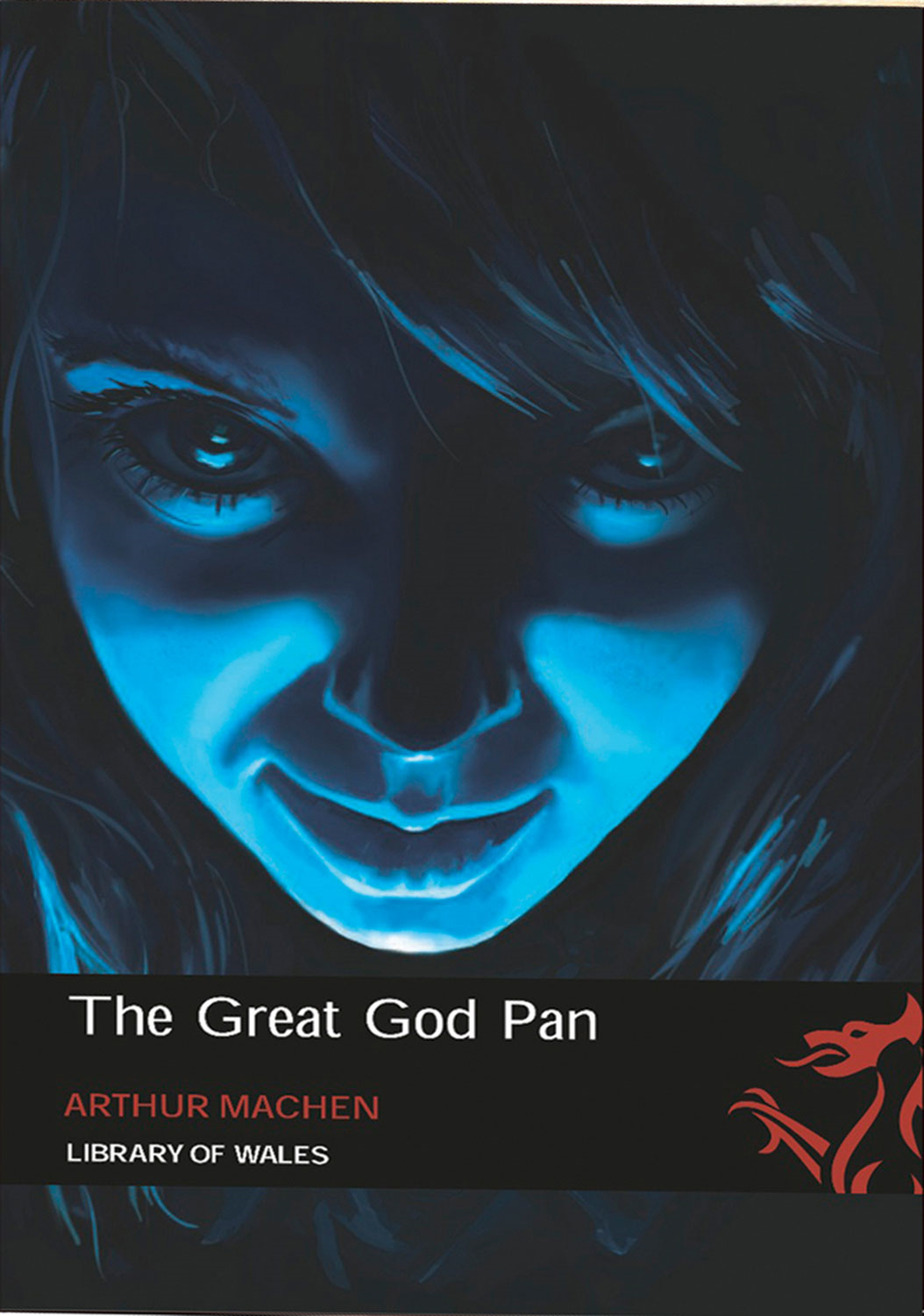 The Great God Pan By: Arthur Machen