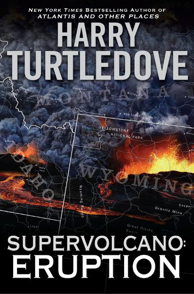 Supervolcano: Eruption By: Harry Turtledove