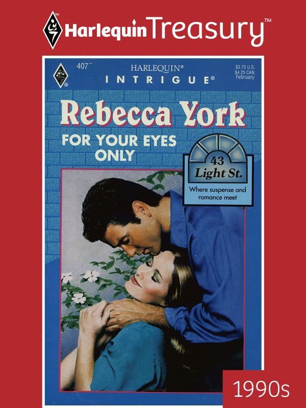 For Your Eyes Only By: Rebecca York