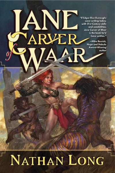 Jane Carver of Waar By: Nathan Long