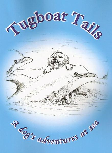 Tugboat Tails: a dog's adventures at sea