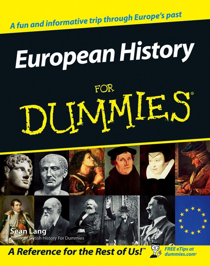 European History for Dummies By: Se?n Lang