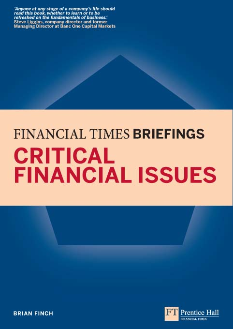 Critical Financial Issues: Financial Times Briefing The low down on the top job