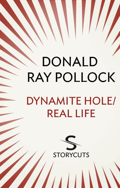 Dynamite Hole / Real Life (Storycuts)