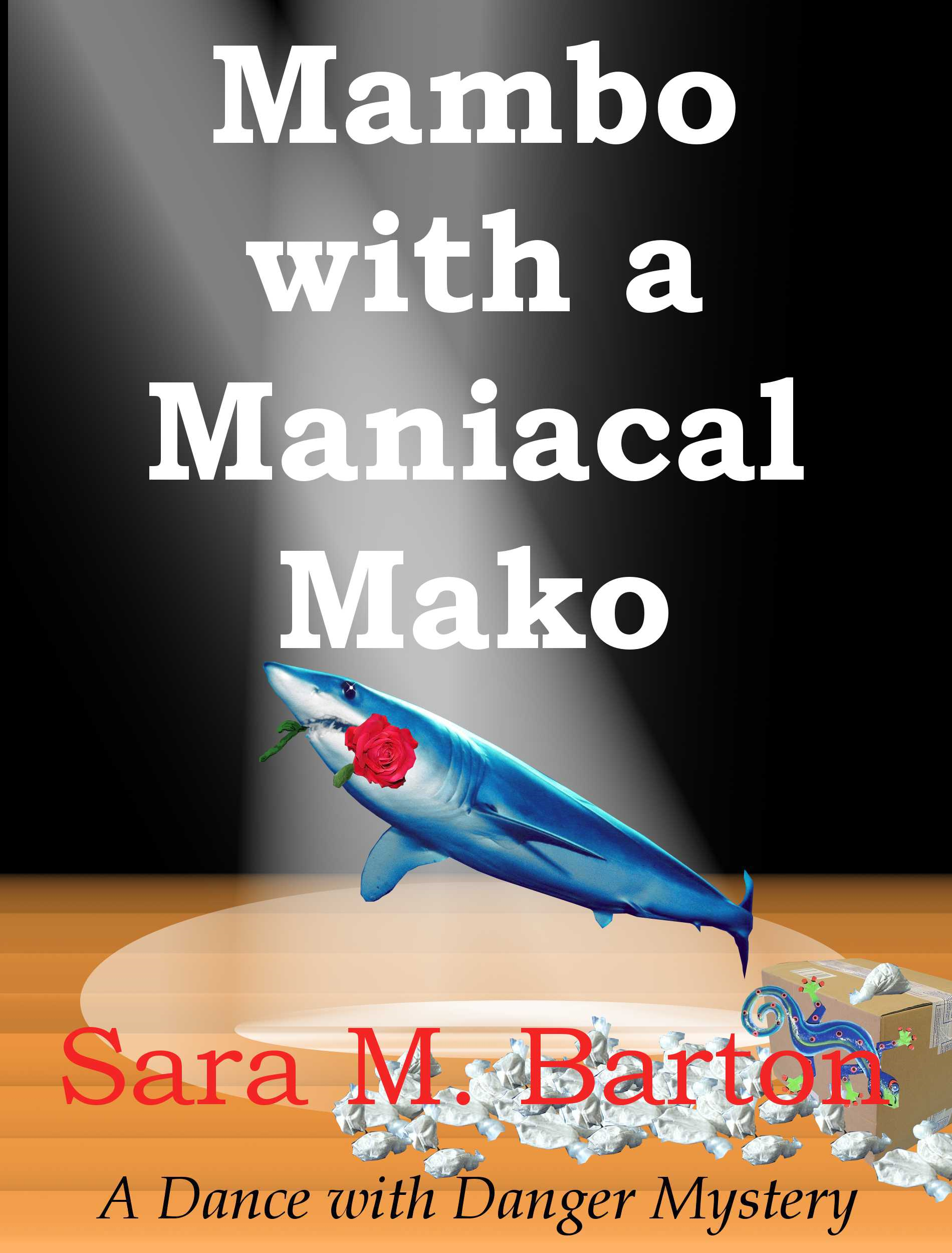 Mambo with a Maniacal Mako By: Sara Barton