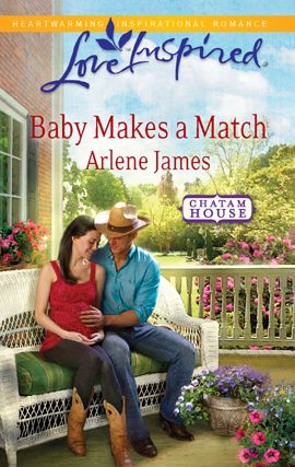 Baby Makes a Match By: Arlene James