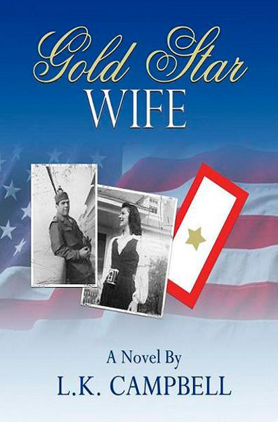 Gold Star Wife By: L.K. Campbell