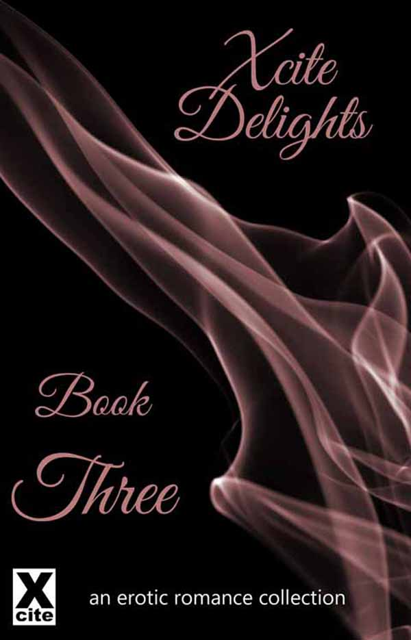 Xcite Delights - Book Three
