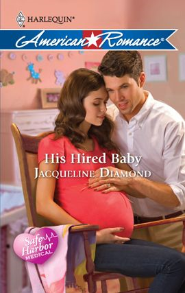 His Hired Baby By: Jacqueline Diamond