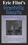 Eric Flint's Grantville Gazette Volume 16