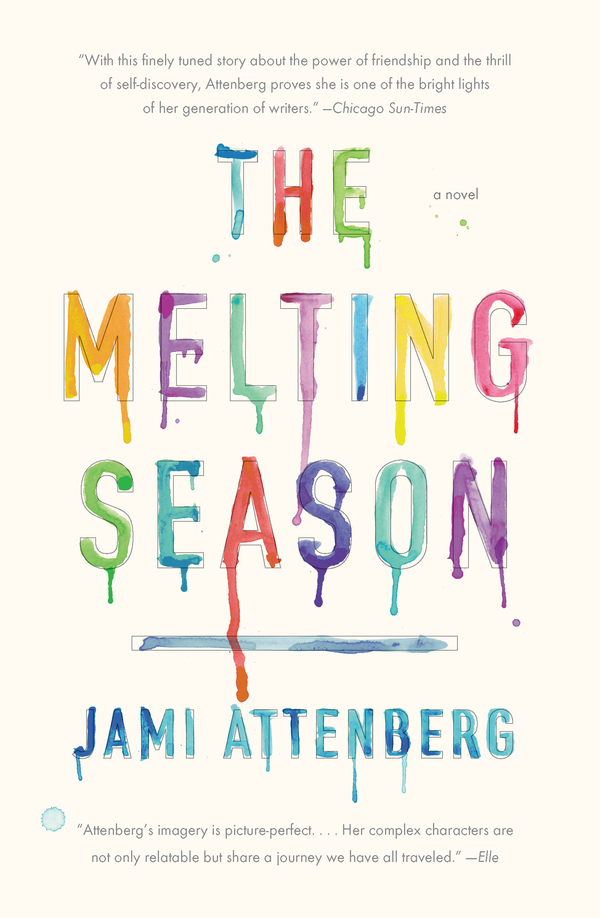 The Melting Season By: Jami Attenberg