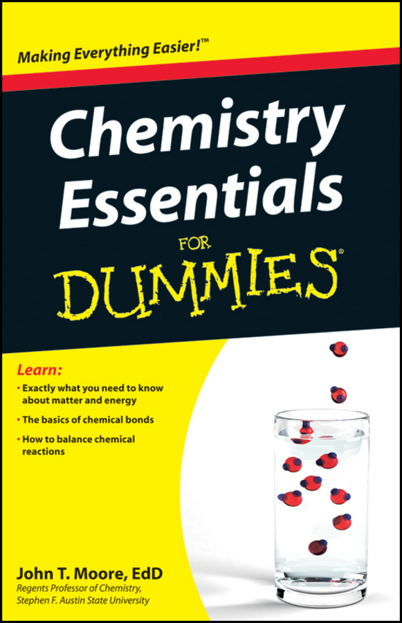 Chemistry Essentials For Dummies By: Moore