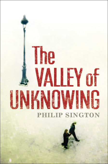 The Valley of Unknowing By: Philip Sington