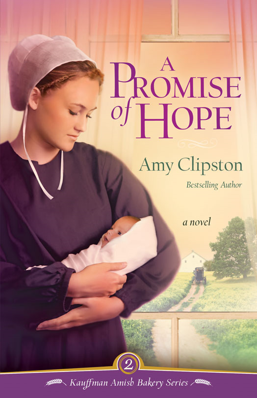 A Promise of Hope By: Amy   Clipston
