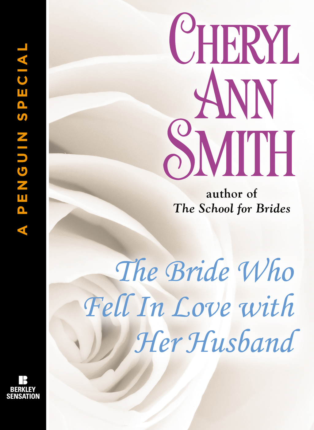 The Bride Who Fell In Love With Her Husband By: Cheryl Ann Smith
