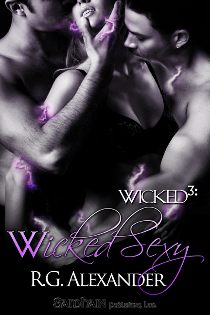 Wicked Sexy By: R. G. Alexander