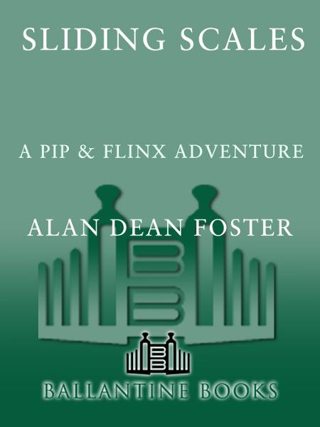Sliding Scales By: Alan Dean Foster