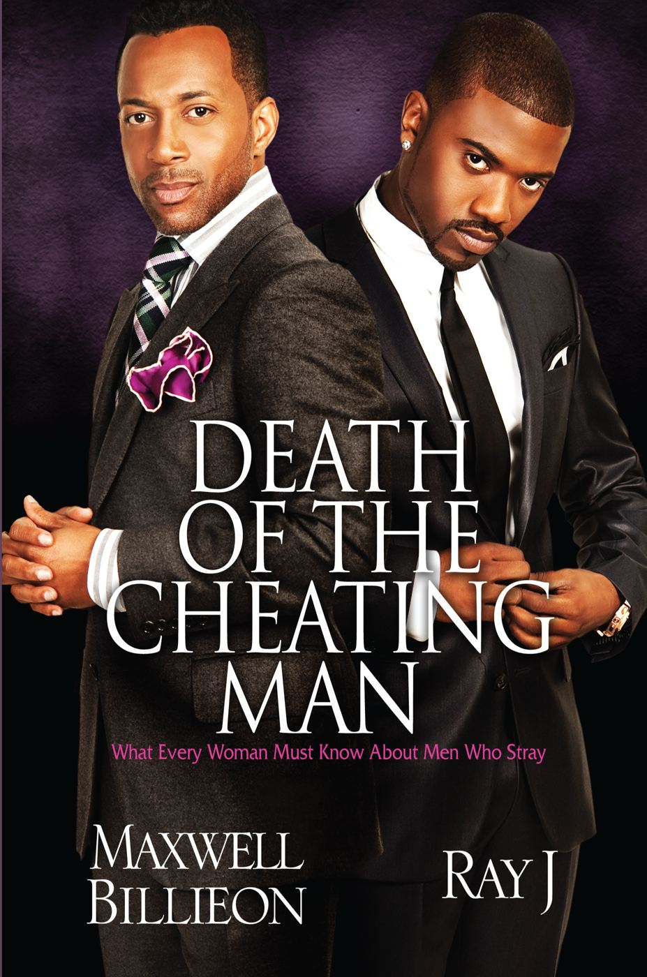 Death of the Cheating Man By: Maxwell Billieon,Ray J