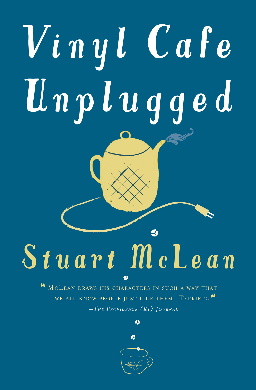Vinyl Cafe Unplugged By: Stuart McLean