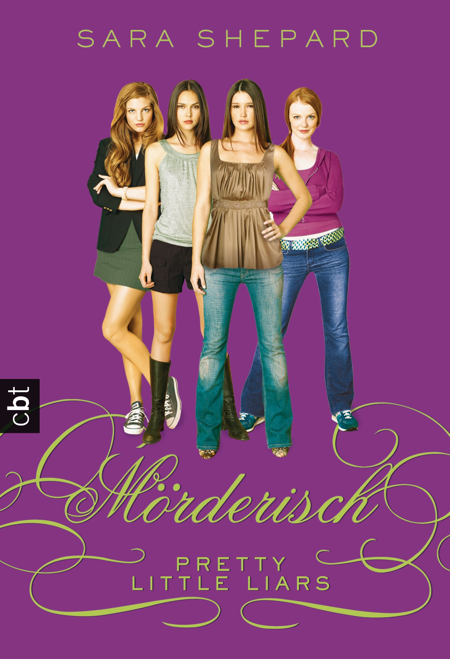 Pretty Little Liars - Mörderisch By: Sara Shepard