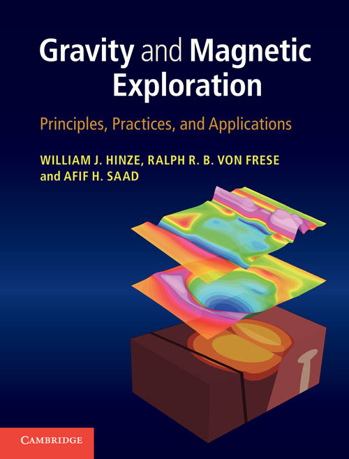Gravity and Magnetic Exploration Principles,  Practices,  and Applications